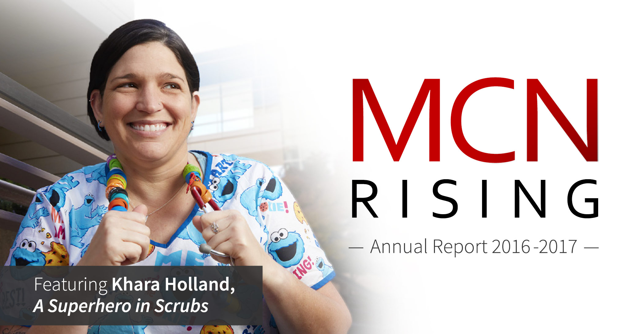 MCN 2016-2017 Annual Report, featuring Khara Holland.