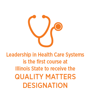 Leadership in health care systems is the first course at ISU to receive quality matters designation.